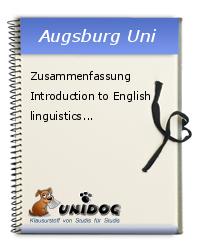 zusammenfassung introduction to english linguistics - Zusammenfassung English